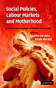 Social Policies, Labour Markets and Motherhood