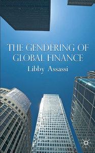 The Gendering of Global Finance (repost)