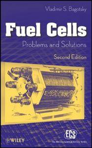 Fuel Cells: Problems and Solutions (repost)