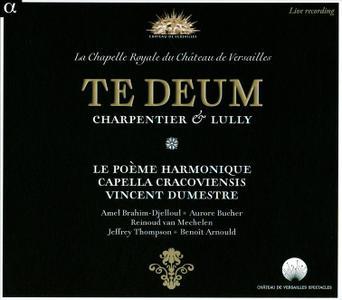 Vincent Dumestre, Capella Cracoviensis, Le Poeme Harmonique - Charpentier & Lully: Te Deum (2013)