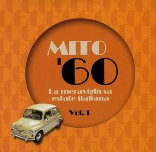 VA - Mito '60 La meravigliosa estate italiana Vol.I (2018)