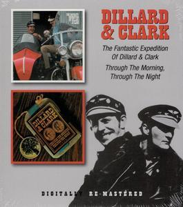 Dillard & Clark - The Fantastic Expedition Of Dillard & Clark / Through The Morning, Through The Night (1968/1969) {2011}
