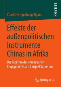 Effekte der außenpolitischen Instrumente Chinas in Afrika