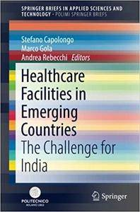 Healthcare Facilities in Emerging Countries: The Challenge for India