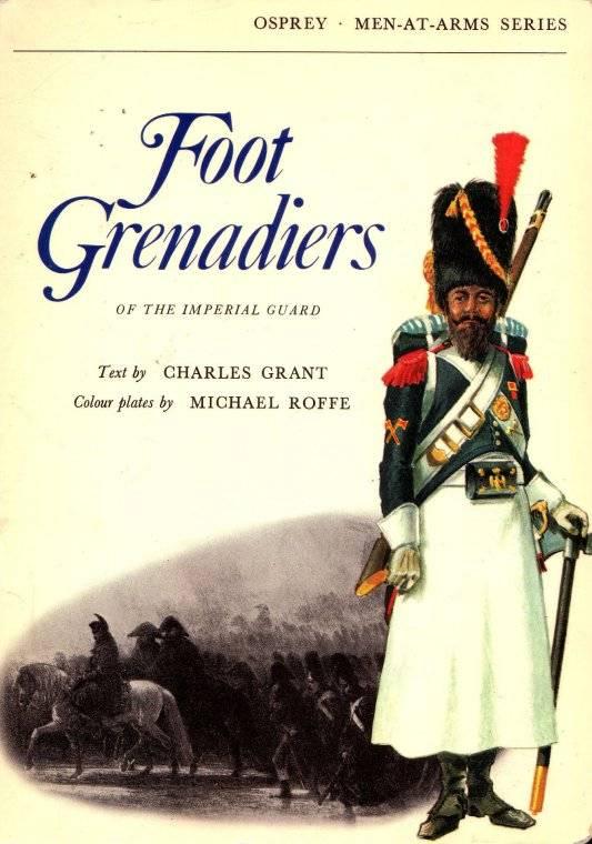 Foot Grenadiers (Men-at-Arms 15)