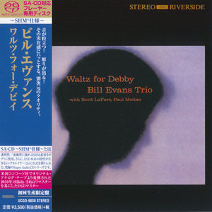 Bill Evans Trio - Waltz For Debby (1962) [Japanese Limited SHM-SACD 2014] PS3 ISO + Hi-Res FLAC