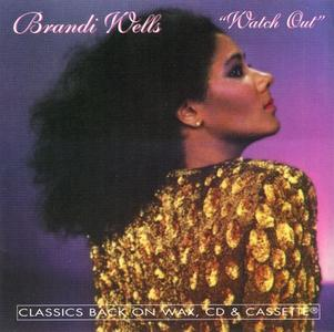 Brandi Wells - Watch Out (1981) {Hot Productions}