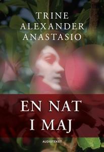 «En nat i maj» by Trine Alexander Anastasio