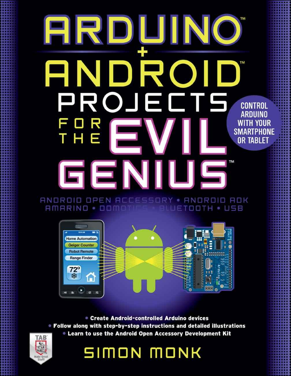 Arduino + Android Projects for the Evil Genius: Control Arduino with Your Smartphone or Tablet (repost)