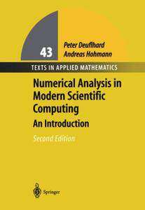 Numerical Analysis in Modern Scientific Computing: An Introduction, Second Edition