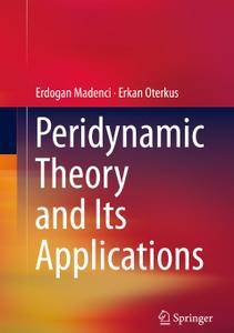 Peridynamic Theory and Its Applications (Repost)