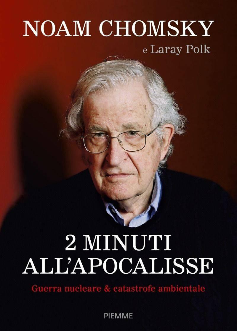 Noam Chomsky - 2 minuti all'Apocalisse