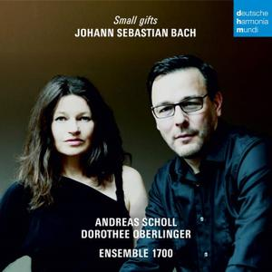 Dorothee Oberlinger, Andreas Scholl, Ensemble 1700 - Bach: Small Gifts (2017)