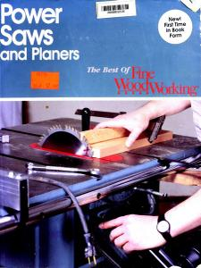 Power Saws and Planers (Best of Fine Woodworking)