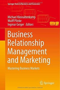 Business Relationship Management and Marketing: Mastering Business Markets (Repost)