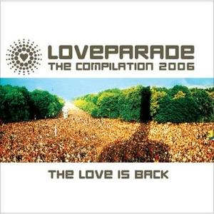 The Love Is Back, Loveparade the Compilation (2006)