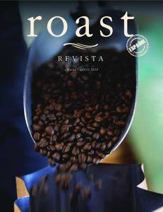 Revista Roast México - abril/mayo 2018