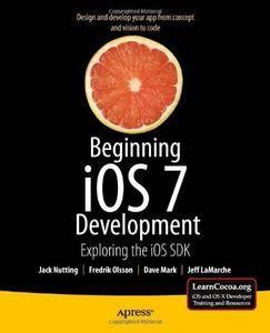 Beginning iOS 7 Development: Exploring the iOS SDK (Repost)