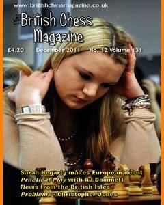 British Chess Magazine • Volume 131 • December 2011