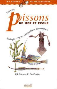 """Bent J. Muus, Preben Dahlstrøm, """"Guide des poissons de mer et pêche: biologie, pêche, importance économique"""""""