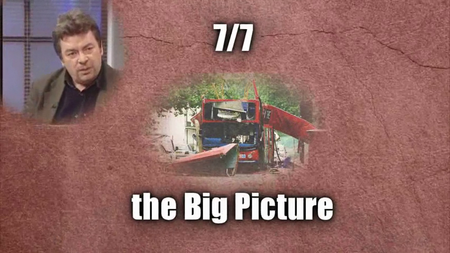 7/7 The Big Picture (2005)