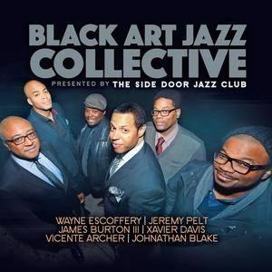 Black Art Jazz Collective - Presented by the Side Door Jazz Club (2016)