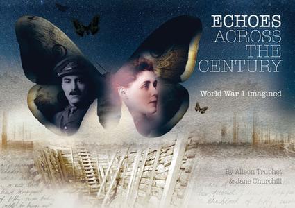 «Echoes Across The Century» by Jane Churchill,Alison Truphet