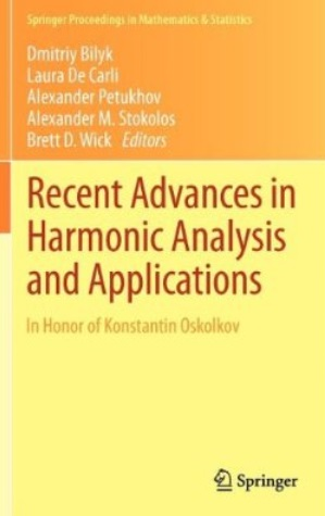 Recent Advances in Harmonic Analysis and Applications: In Honor of Konstantin Oskolkov [Repost]