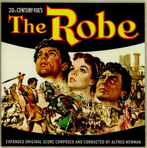 Alfred Newman - The Robe: Expanded Original Motion Picture Score (1953) 2CD Remastered Limited Edition 2012 [Re-Up]