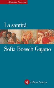 Sofia Boesch Gajano - La santità (2015)