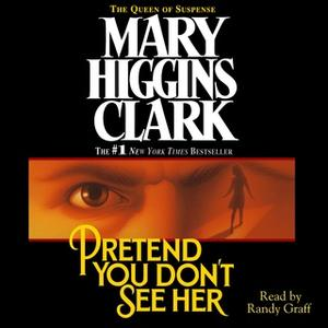 «Pretend You Don't See Her» by Mary Higgins Clark