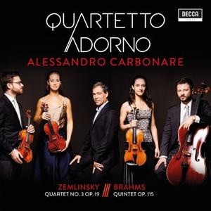 Quartetto Adorno & Alessandro Carbonare - Zemlinsky: Quartet No. 3 Op. 19 - Brahms: Quintet Op. 115 (2019)