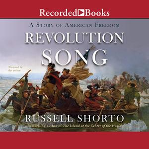 «Revolution Song» by Russell Shorto