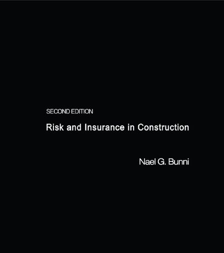 Risk and Insurance in Construction, 2 edition