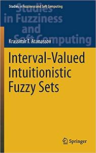 Interval-Valued Intuitionistic Fuzzy Sets