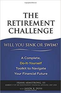 The Retirement Challenge: Will You Sink or Swim? (Repost)