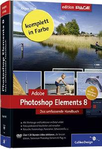 Adobe Photoshop Elements 8: Das umfassende Handbuch für Windows und Mac (repost)