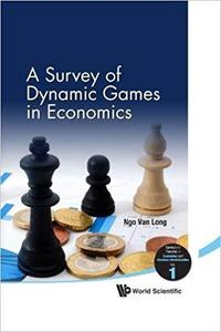 A Survey of Dynamic Games in Economics