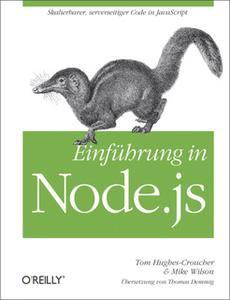 «Einführung in Node.js» by Tom Hughes-Croucher,Mike Wilson