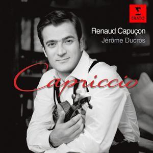 Renaud Capuçon, Jerome Ducros - Capriccio: Virtuoso pieces for violin & piano (2007) (Repost)