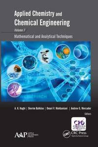 Applied Chemistry and Chemical Engineering, Volume 1 : Mathematical and Analytical Techniques