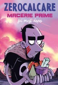 Zerocalcare – Macerie Prime. Sei mesi dopo (05-2018)