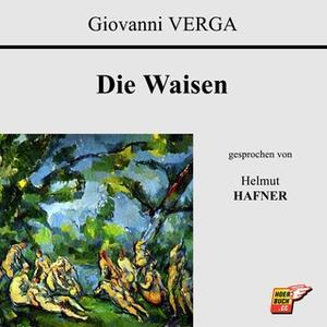 «Die Waisen» by Giovanni Verga