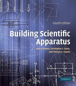 Building Scientific Apparatus, Fourth Edition