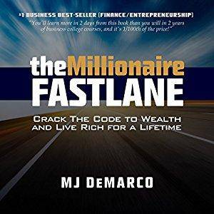 The Millionaire Fastlane: Crack the Code to Wealth and Live Rich for a Lifetime (Audiobook)