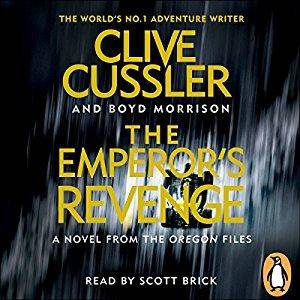 The Emperor's Revenge: Oregon Files, Book 11 by Clive Cussler