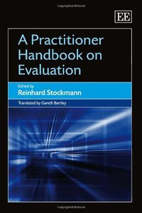 A Practitioner Handbook on Evaluation