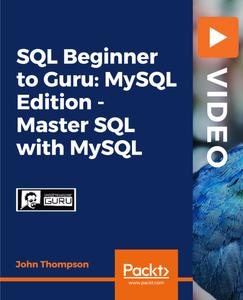 SQL Beginner to Guru: MySQL Edition - Master SQL with MySQL