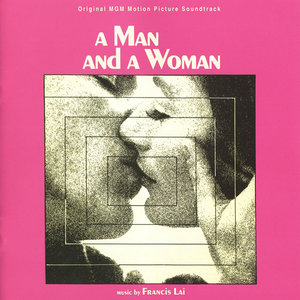 Francis Lai - A Man And A Woman (Un Homme Et Une Femme): Original MGM Motion Picture Soundtrack (1966) RM 2012