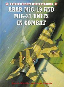 Arab MiG-19 and MiG-21 Units in Combat (Osprey Combat Aircraft 44) (Repost)
